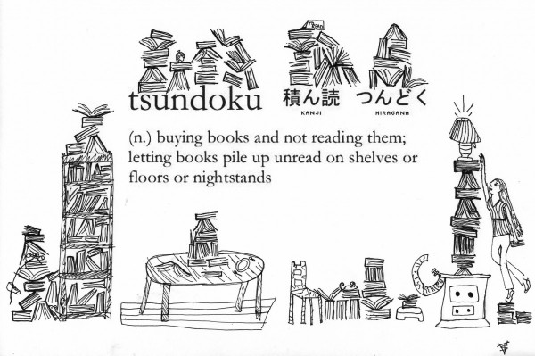 Black and white drawings of messily stacked books surround a definition of the Japanese word Tsundoku